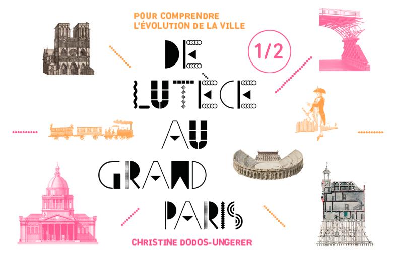 """Livre jeux """"De Lutèce au Grand Paris"""""""