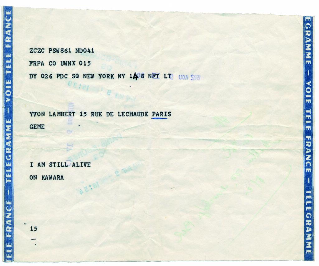 Exposition Je refléterai ce que tu es - On Kawara, I Am Still Alive, 1972
