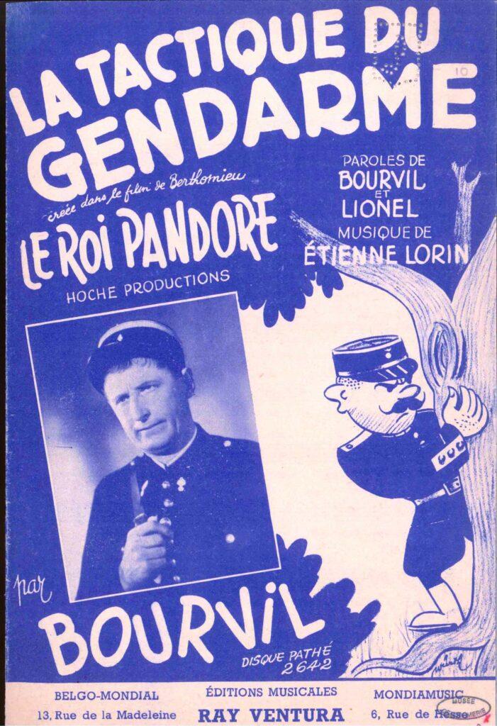 La tactique du gendarme, chantée par Bourvil dans Le roi Pandore, 1950