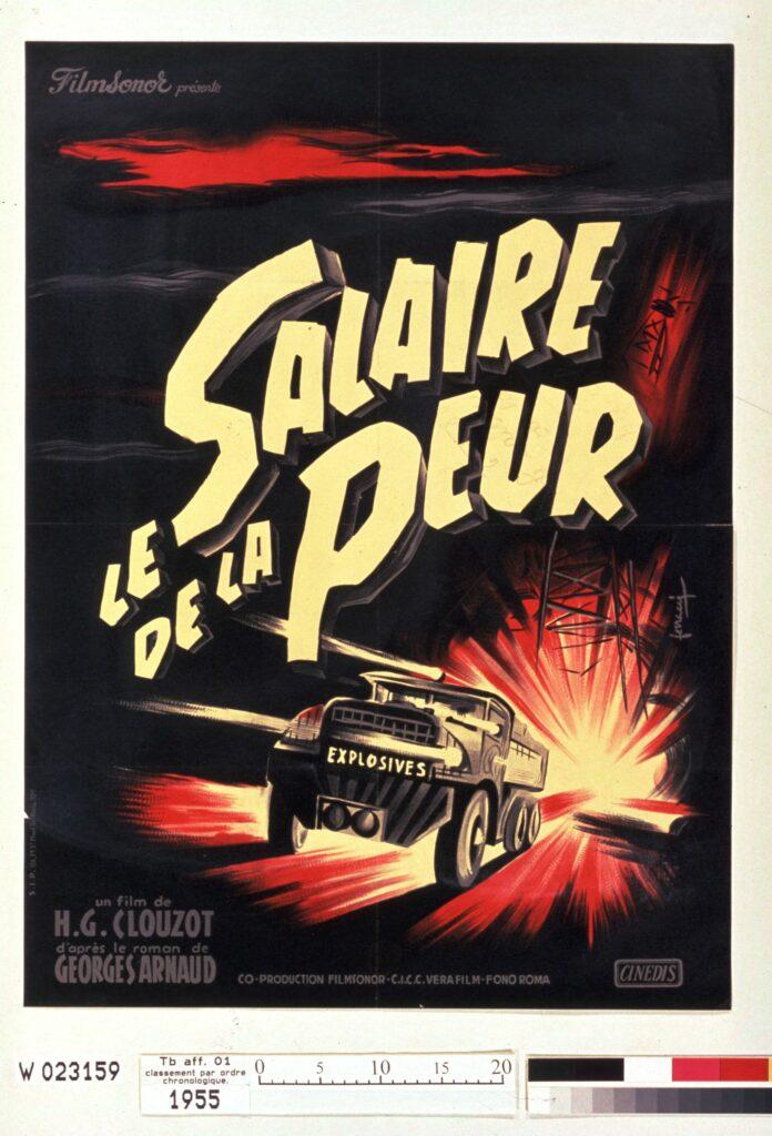 Le Salaire de la peur, Henri-Georges Clouzot, affiche de René Ferracci, 1953