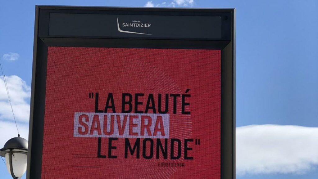 La beauté sauvera le Monde, Saint Dizier